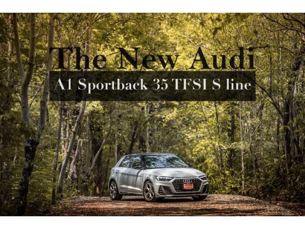 The New Audi       A1 Sportback 35 TFSI S line