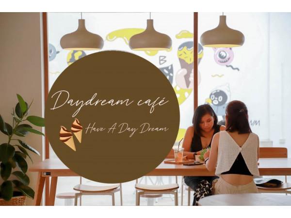 Daydream café  Have A Day Dream