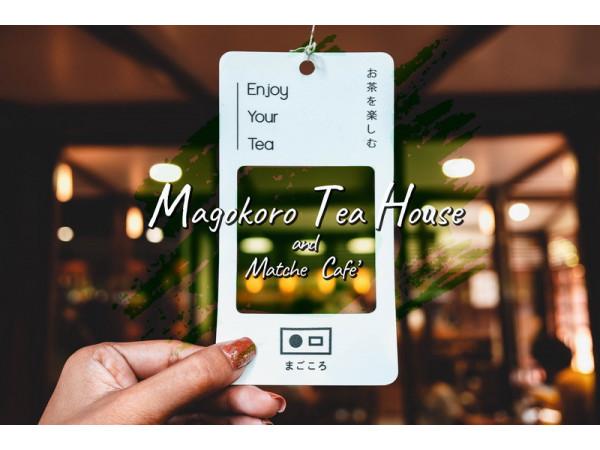 Magokoro Teahouse and Match Cafe กับนิยามสั้นๆ...มีใจให้มัทฉะ
